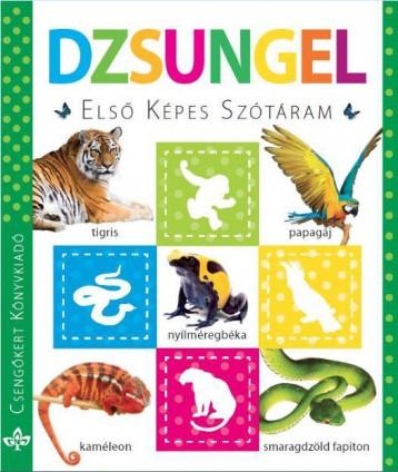 DZSUNGEL - ELSŐ KÉPES SZÓTÁRAM - Ekönyv - CSENGŐKERT KIADÓ
