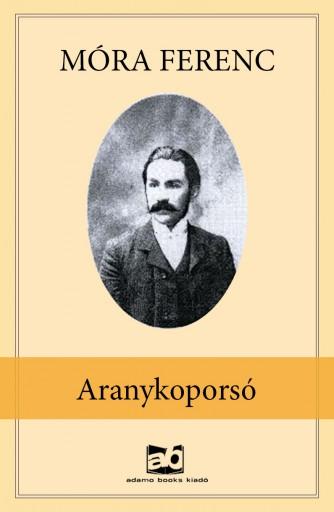 Aranykoporsó - Ekönyv - Móra Ferenc