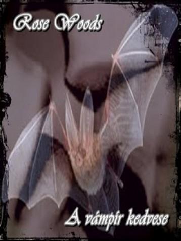 A vámpír kedvese - Ekönyv - Rose Woods