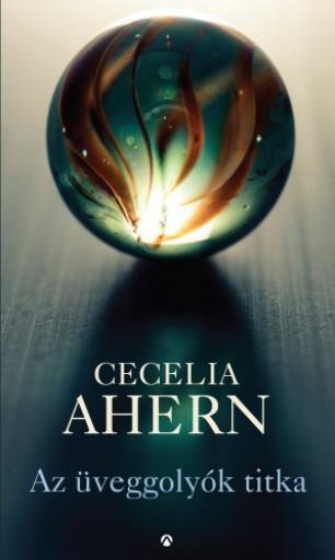 Az üveggolyók titka - Ekönyv - Cecelia Ahern