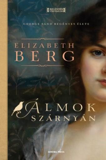 Álmok szárnyán - Ekönyv - Elizabeth Berg