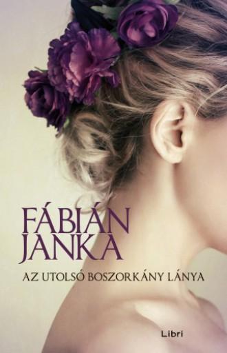 Az utolsó boszorkány lánya - Ekönyv - Fábián Janka