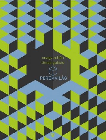 PEREMVILÁG (SZERELEM TILTOTT UTAKON) - Ekönyv - ONAGY ZOLTÁN-GULISIO TÍMEA