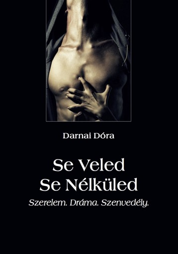 Se Veled Se Nélküled - Ekönyv - Darnai Dóra
