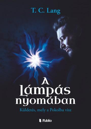 A Lámpás nyomában - Ekönyv - T. C. Lang