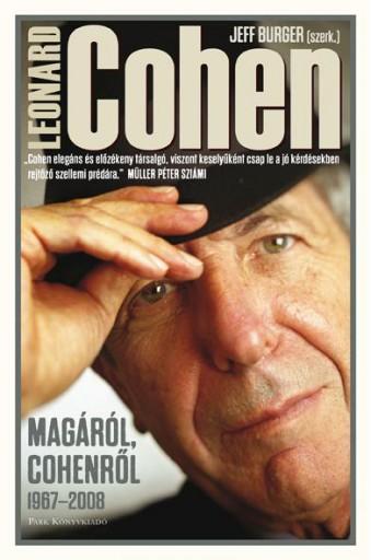 LEONARD COHEN MAGÁRÓL COHENRŐL - 41 ÉV, 26 BESZÉLGETÉS - Ekönyv - PARK KÖNYVKIADÓ KFT.