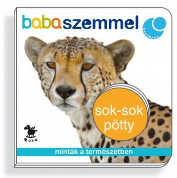 SOK-SOK PÖTTY - BABASZEMMEL - LAPOZÓ - Ekönyv - MÓRA KÖNYVKIADÓ