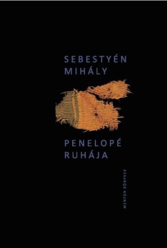 PENELOPÉ RUHÁJA - Ekönyv - SEBESTYÉN MIHÁLY