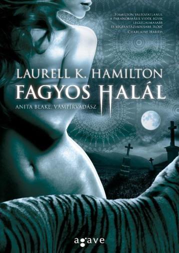 FAGYOS HALÁL - Ebook - HAMILTON, LAURELL K.