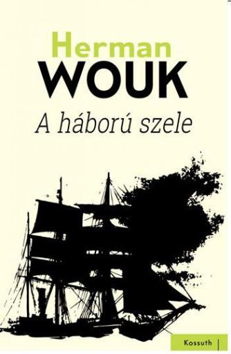 A HÁBORÚ SZELE - Ekönyv - WOUK, HERMAN