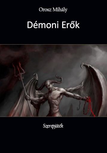 Démoni Erők - Ebook - Orosz Mihály
