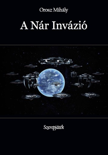 A Nár Invázió - Ekönyv - Orosz Mihály