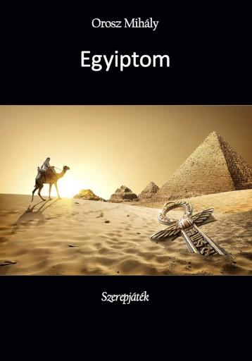 Egyiptom - Ekönyv - Orosz Mihály