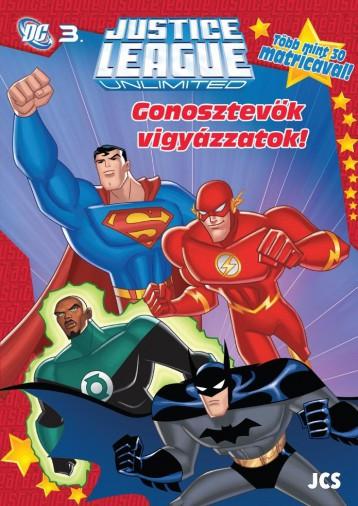 GONOSZTEVŐK VIGYÁZZATOK! - DC 3. (AZ IGAZSÁG LIGÁJA) - FOGLALKOZTATÓ - Ekönyv - JCS MÉDIA KFT