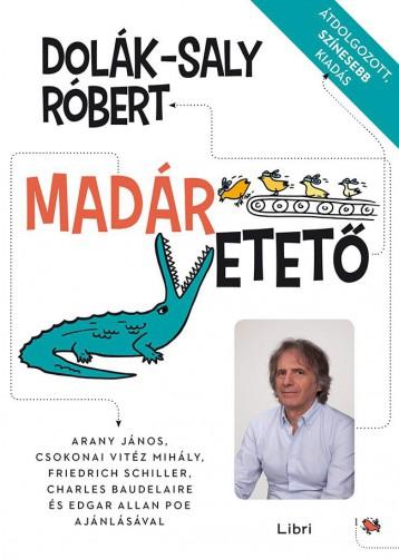 MADÁRETETŐ - ÁTDOLGOZOTT, SZÍNESEBB KIADÁS - Ekönyv - DOLÁK-SALY RÓBERT