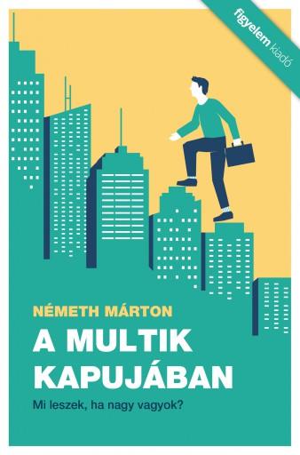 A multik kapujában - Ekönyv - Németh Márton