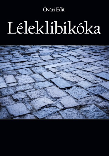 Léleklibikóka - Ekönyv - Óvári Edit