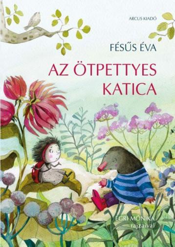 AZ ÖTPETTYES KATICA - Ekönyv - FÉSŰS ÉVA