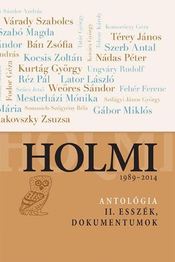 HOLMI 1989-2014 - ANTOLÓGIA II. ESSZÉK, DOKUMENTUMOK - Ekönyv - LIBRI KÖNYVKIADÓ KFT