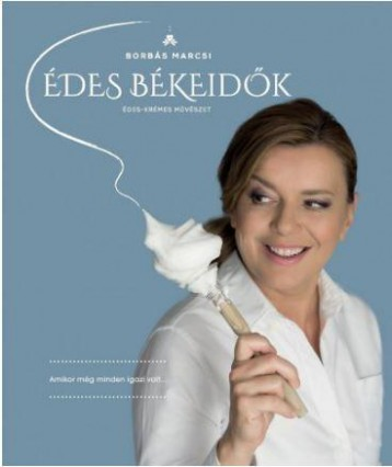ÉDES BÉKEIDŐK - Ekönyv - BORBÁS MARCSI