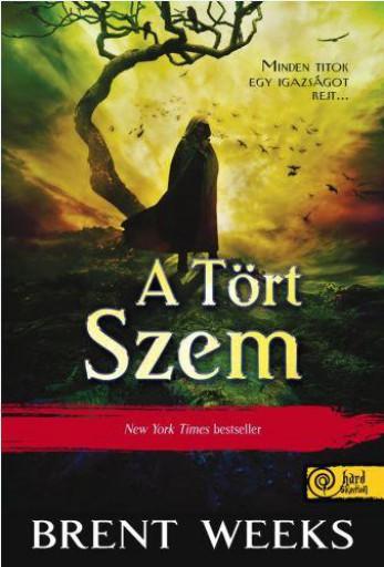 A TÖRT SZEM - Ekönyv - WEEKS, BRENT