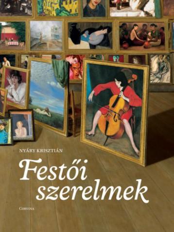 Festői szerelmek - Ebook - Nyáry Krisztián