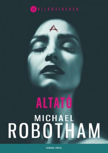 Altató - Ekönyv - Michael Robotham