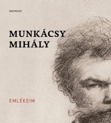 Emlékeim - Ebook - Munkácsy Mihály