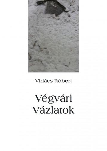 Végvári Vázlatok - Ekönyv - Vidács Róbert