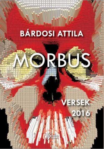 MORBUS - VERSEK 2016 - Ekönyv - GARBO KÖNYVKIADÓ KFT.