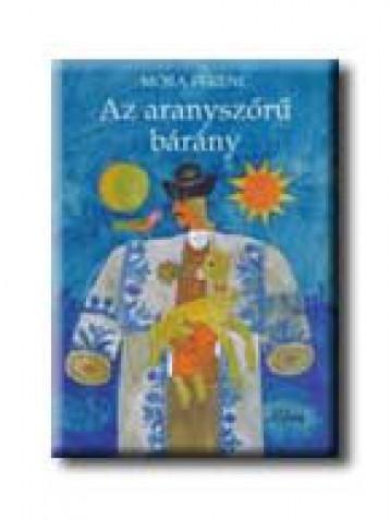 AZ ARANYSZŐRŰ BÁRÁNY - Ekönyv - MÓRA FERENC