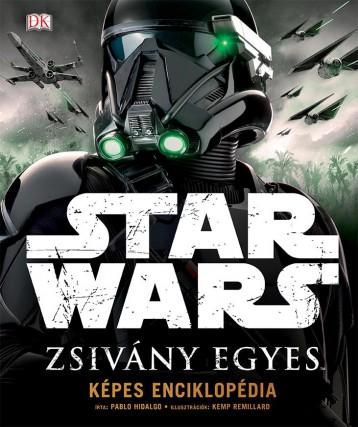STAR WARS ZSIVÁNY EGYES - KÉPES ENCIKLOPÉDIA - Ekönyv - HIDALGO, PABLO
