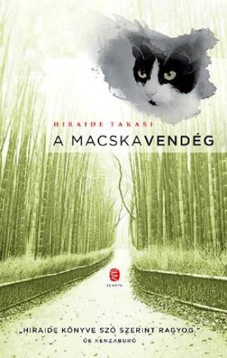 A MACSKAVENDÉG - Ekönyv - TAKASI, HIRAIDE