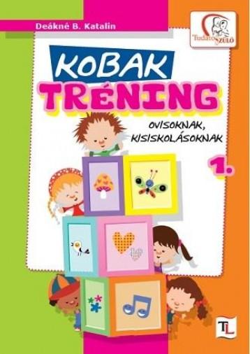 KOBAK TRÉNING 1. - Ekönyv - DEÁKNÉ B. KATALIN