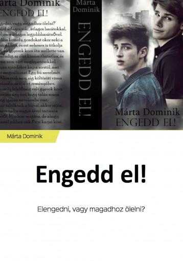 Engedd el! - Ekönyv - Márta Dominik