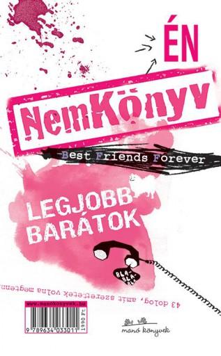 NEMKÖNYV - LEGJOBB BARÁTOK (2DB KÖNYV TÉPŐZÁRRAL) - Ekönyv - MANÓ KÖNYVEK