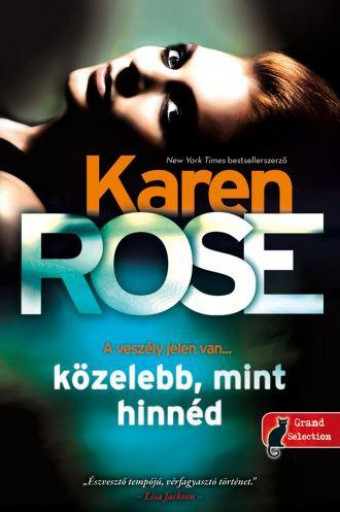 KÖZELEBB, MINT HINNÉD - Ekönyv - ROSE, KAREN