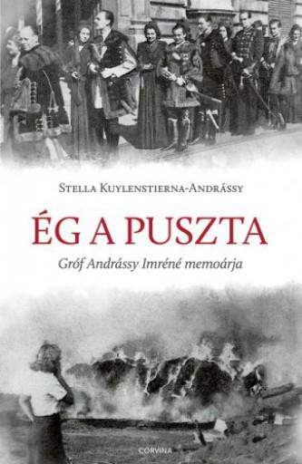 Ég a puszta - Ekönyv - Stella Kuylenstierna-Andrássy