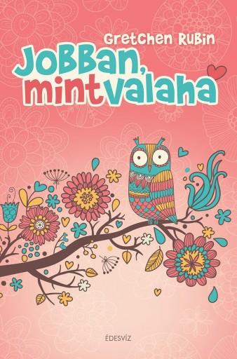 JOBBAN, MINT VALAHA - Ekönyv - RUBIN, GRETCHEN
