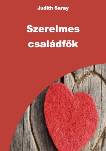 Szerelmes családfők - Ekönyv - Judith Saray