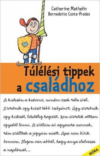 TÚLÉLÉSI TIPPEK A CSALÁDHOZ - Ebook - COSTA-PRADES, BERNADETTE