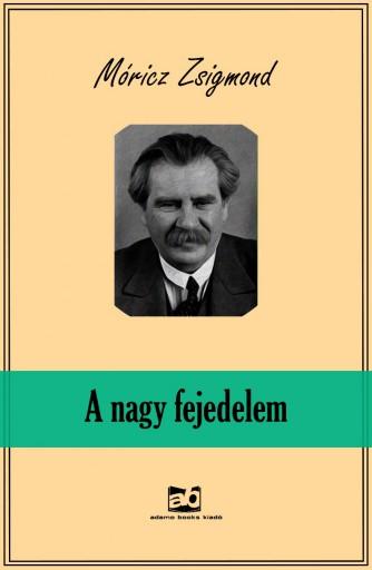 A nagy fejedelem - Ekönyv - Móricz Zsigmond