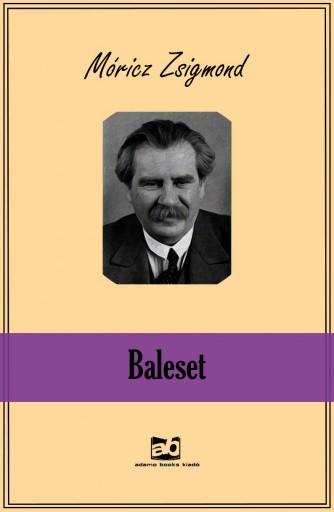 Baleset - Ebook - Móricz Zsigmond