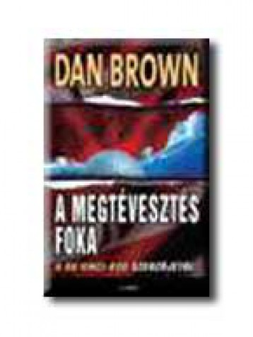A MEGTÉVESZTÉS FOKA - Ekönyv - BROWN, DAN