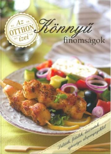 KÖNNYŰ FINOMSÁGOK - AZ OTTHON ÍZEI - Ekönyv - NÉMETH ÁGNES