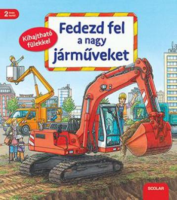 FEDEZD FEL A NAGY JÁRMŰVEKET - Ekönyv - SCOLAR KIADÓ ÉS SZOLGÁLTATÓ KFT.