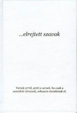 ELREJTETT SZAVAK - Ekönyv - KOMÁROMI JÁNOS