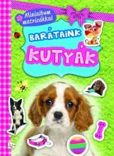 BARÁTAINK - KUTYÁK (MNINIALBUM MATRICÁKKAL) - Ekönyv - AKSJOMAT KIADÓ KFT.