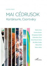MAI CÉDRUSOK - KORTÁRSUNK, CSONTVÁRY - Ekönyv - GULYÁS GÁBOR