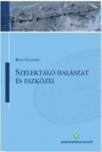 SZELEKTÁLÓ HALÁSZAT ÉS ESZKÖZEI - Ekönyv - KISS SÁNDOR